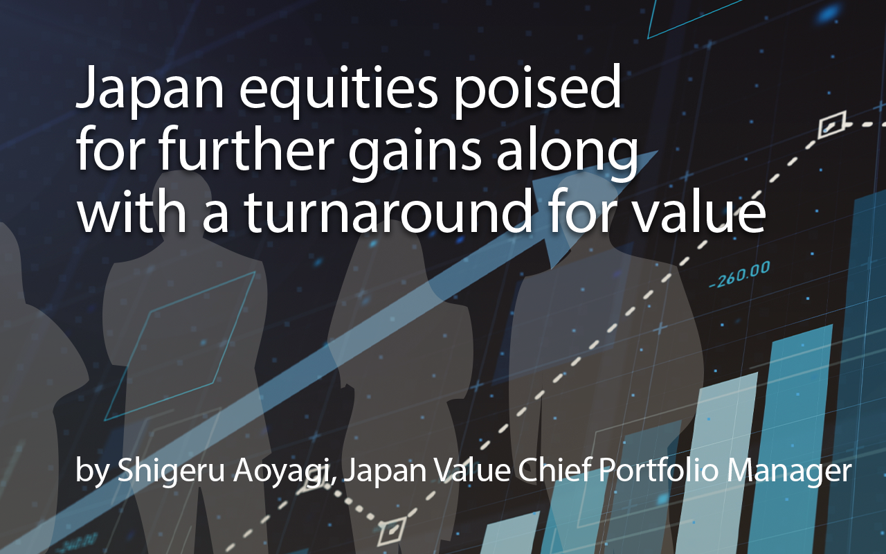 Japan equities poised for further gains along with a turnaround for value